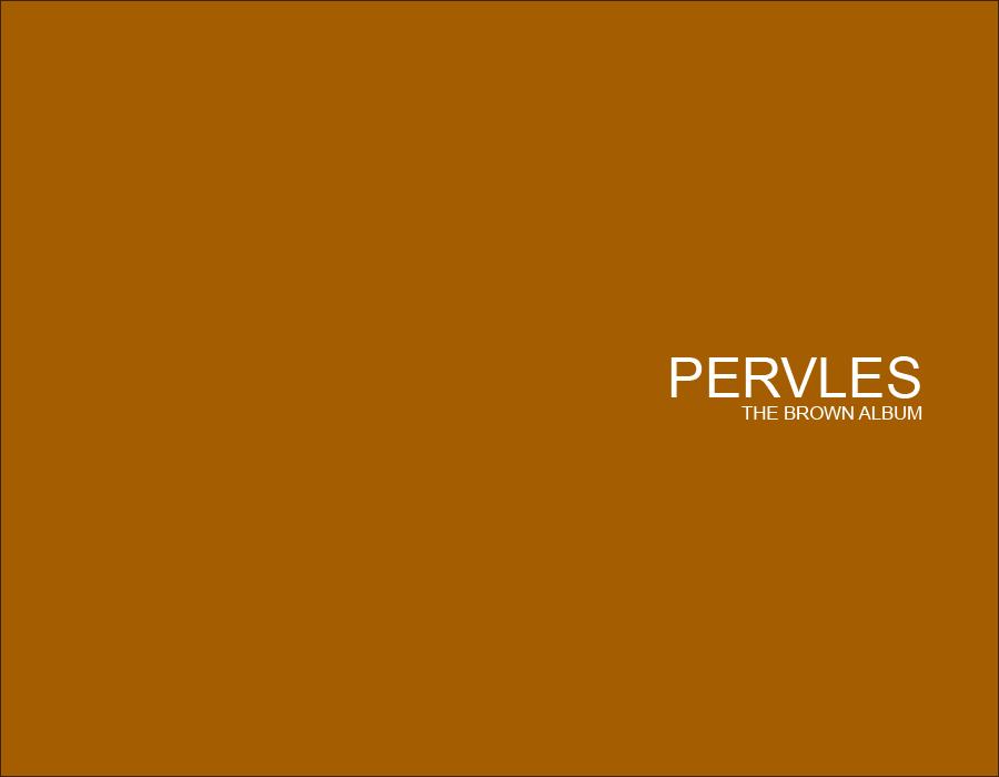 http://xam.nu/f/pervles.the.brown.album.png